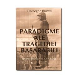 71-866 Paradigme ale tragediei Basarabiei - Ghe. Buzatu