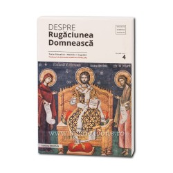 71-532 Despre rugaciunea domneasca - Ed Trinitas -2019