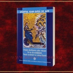 Despre desfatarea celor viitoare - Sf. Ioan Gura de Aur