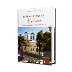 Biserica fostei Manastiri Cotroceni - frumusetea unei ctitori reinviate